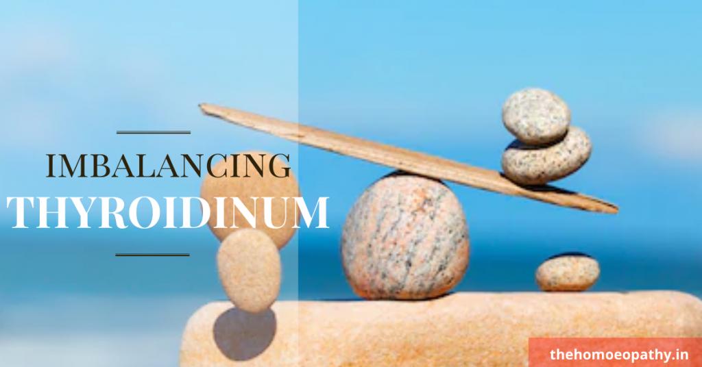 Imbalancing THYROIDINUM