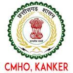 CMHO Kanker Chhattisgarh Recruitment 2021