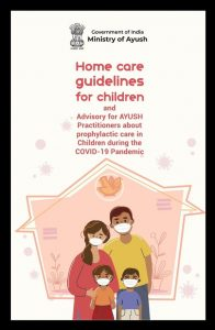 Read more about the article Ministry Of AYUSH Publish : Home Care Guidelines for Children and Advisory for AYUSH Practitioners about Prophylactic Care in Children during the COVID-19 Pandemic